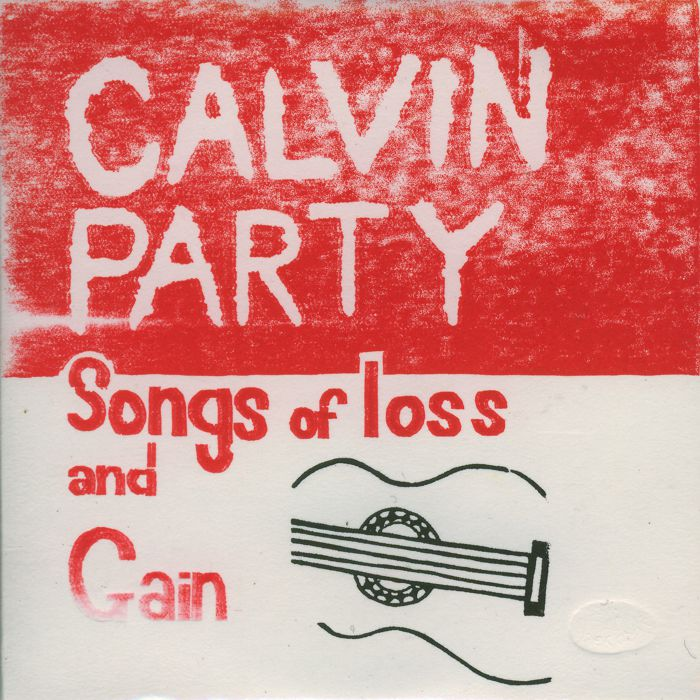Calvin Party - Songs of Loss and Gain - part 2