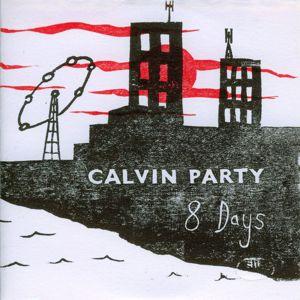 Calvin Party - 8 Days CD